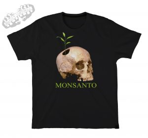 anti monsanto shirts